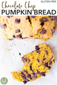 pin for chocolate chip gluten free pumpkin bread