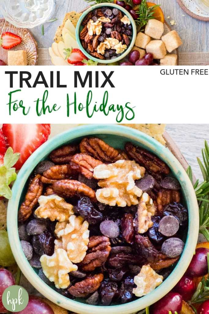 pin for holiday gluten free trail mix