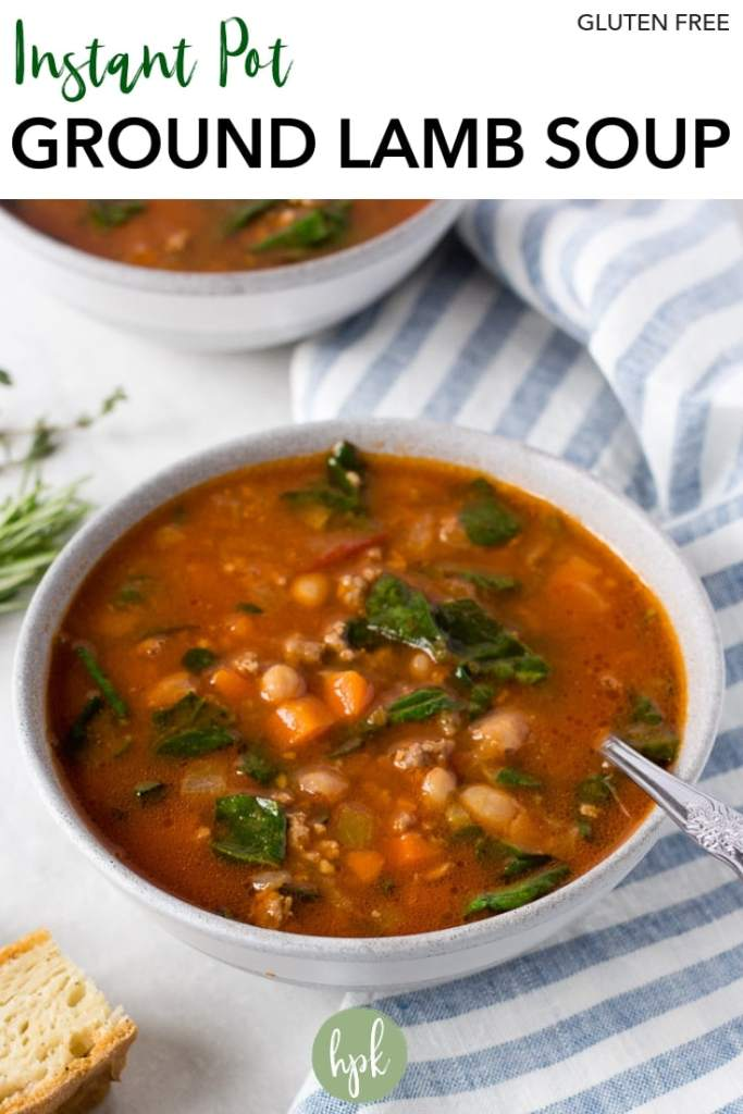 Try this Instant Pot Ground Lamp Soup to change up your dinners! An easy and healthy meal, this gluten free recipe uses ground lamb, white beans, and a bunch of veggies and herbs. Cooks in no time in a pressure cooker! #glutenfree #soup