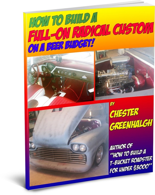Custom Cars And Custom Trucks Build Yours On A Beer Budget