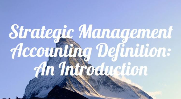 Title image to introduction of strategic management accounting definition