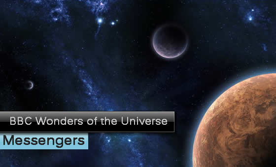 BBC Wonders of the Universe - Messengers