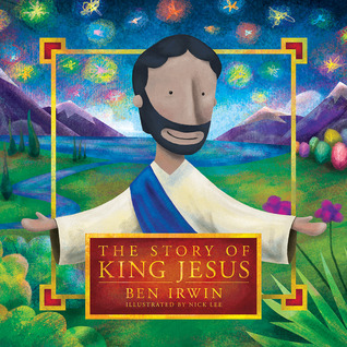 Review   The Story of King Jesus