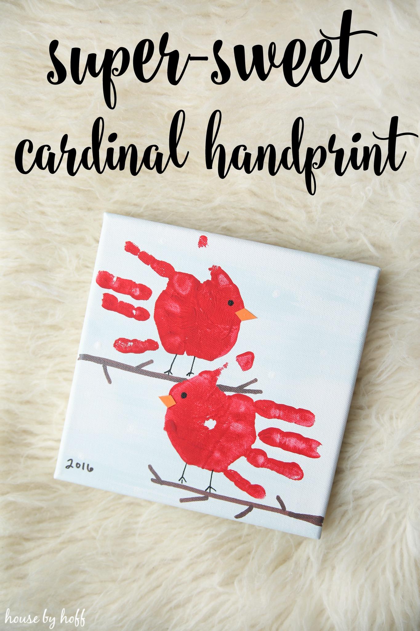 Super Sweet Cardinal Handprint Gift House By Hoff