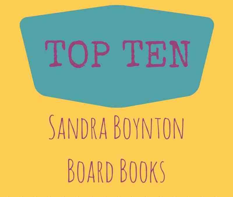Best Boynton Books (My Top 10)