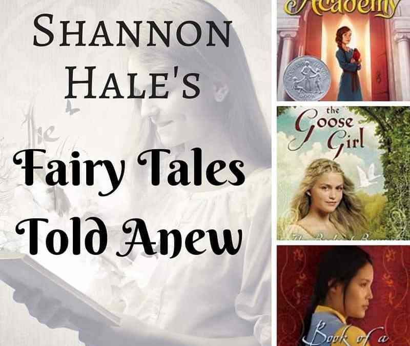 Shannon Hale: Fairy Tales Told Anew