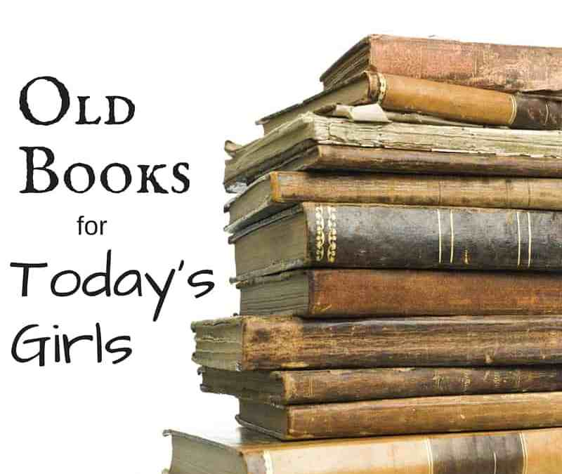 Old Books for Girls of Today