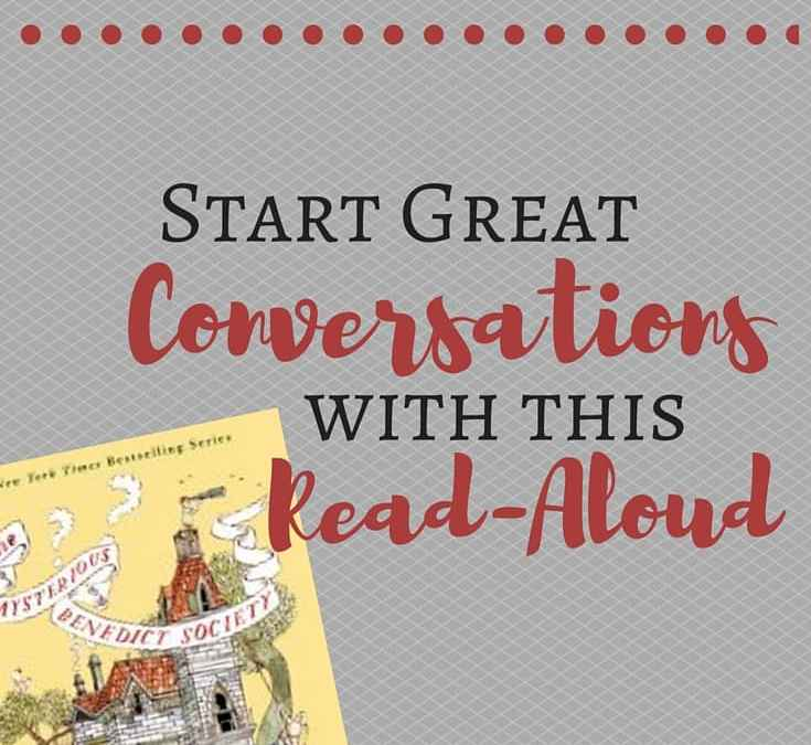 mysterious benedict society, trenton lee stewart, great conversation starter, read-aloud recommendations