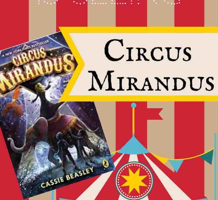 Circus Mirandus–Believing Is Seeing