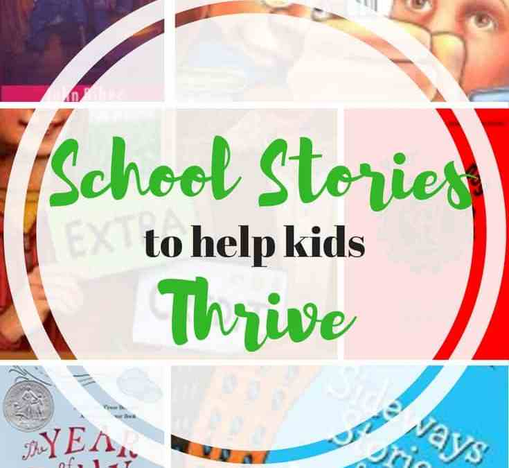 School Stories to Help Kids Thrive