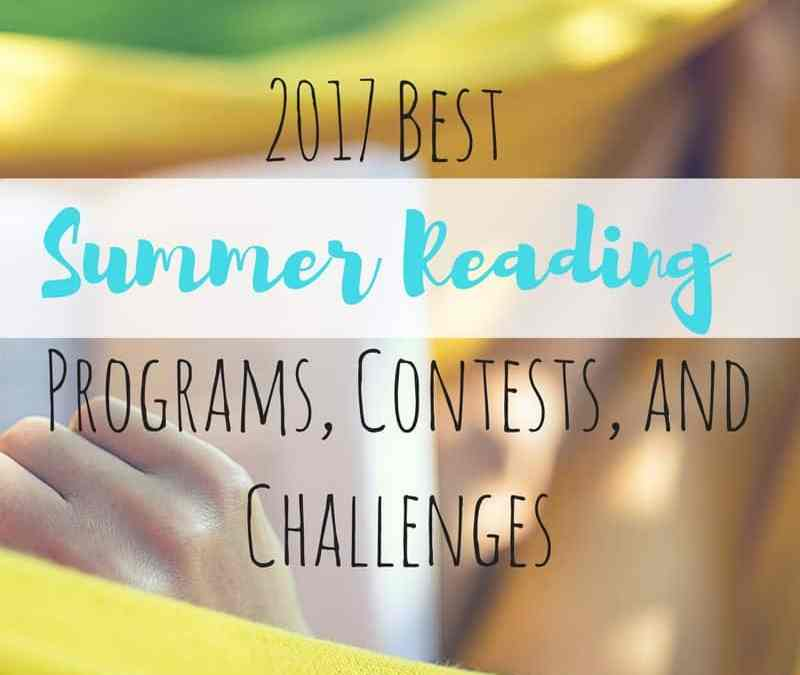 Best Summer Reading Programs, Contests, and Challenges 2017