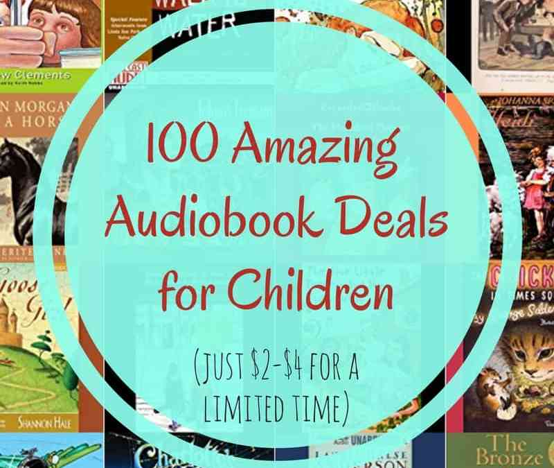 100 Children's Audiobook Deals for Summer 2017