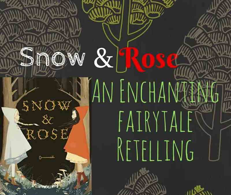 Snow and Rose by Emily Winfield Martin is an enchanting fairy tale retelling