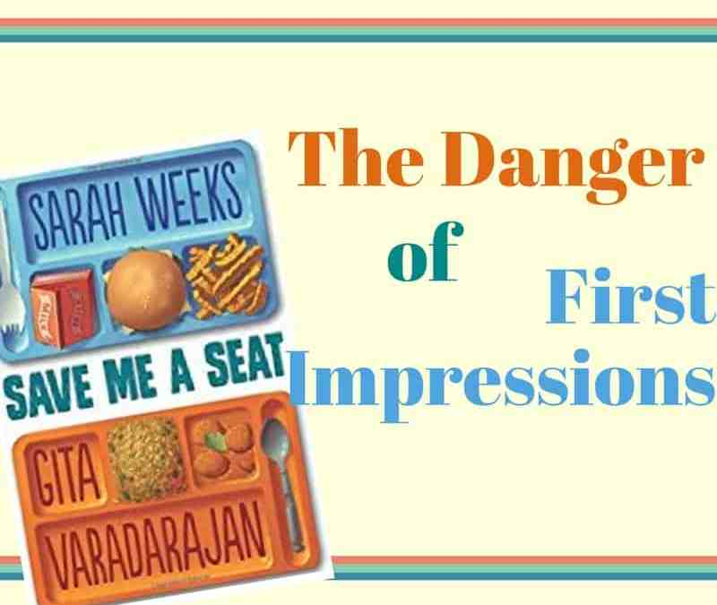 Save Me A Seat: A Book About First Impressions