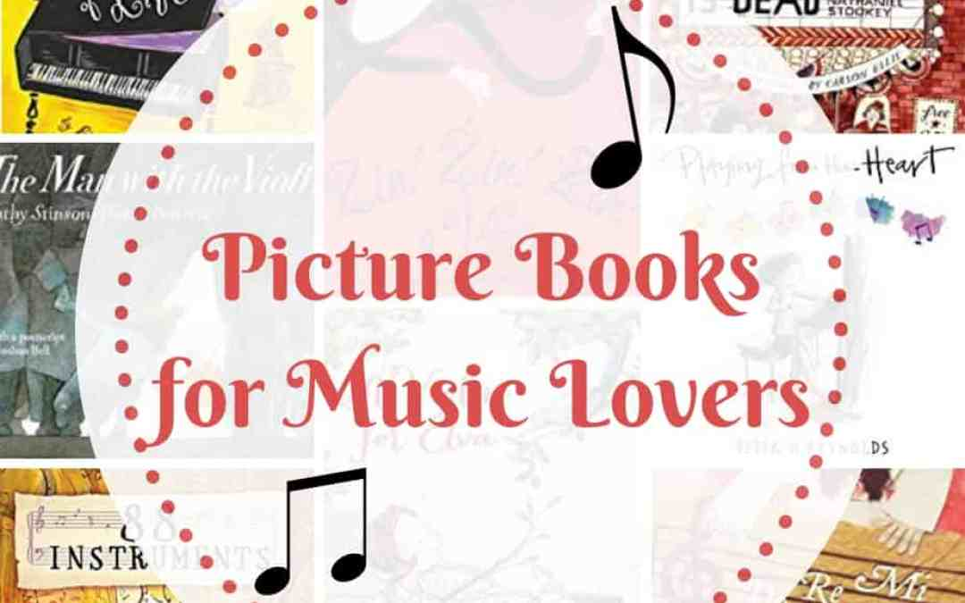 Nurture Your Child's Love of Music with these Picture Books