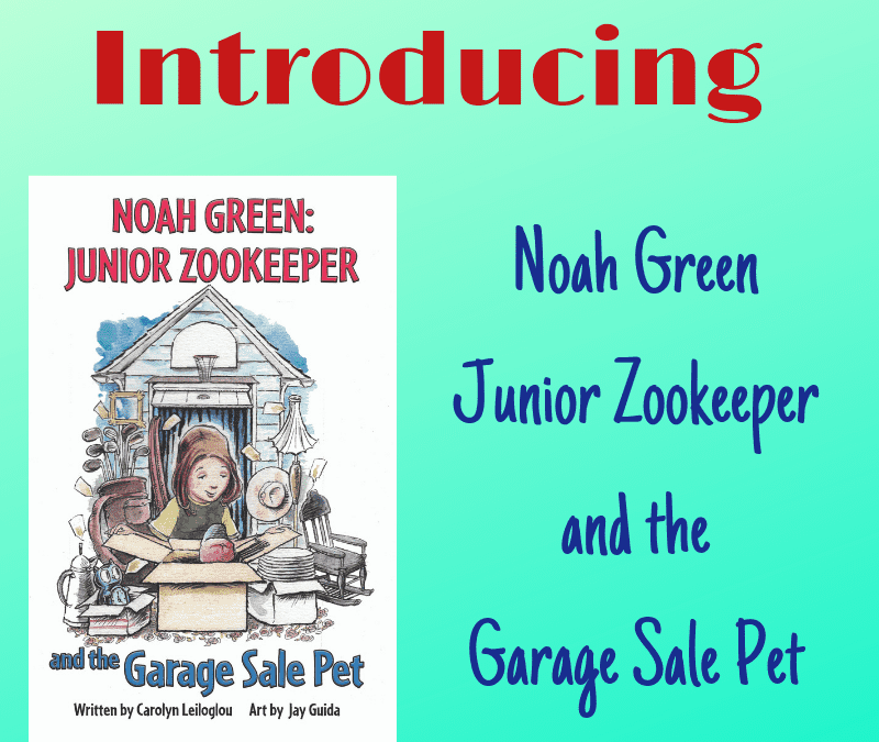All About Noah Green Junior Zookeeper and the Garage Sale Pet