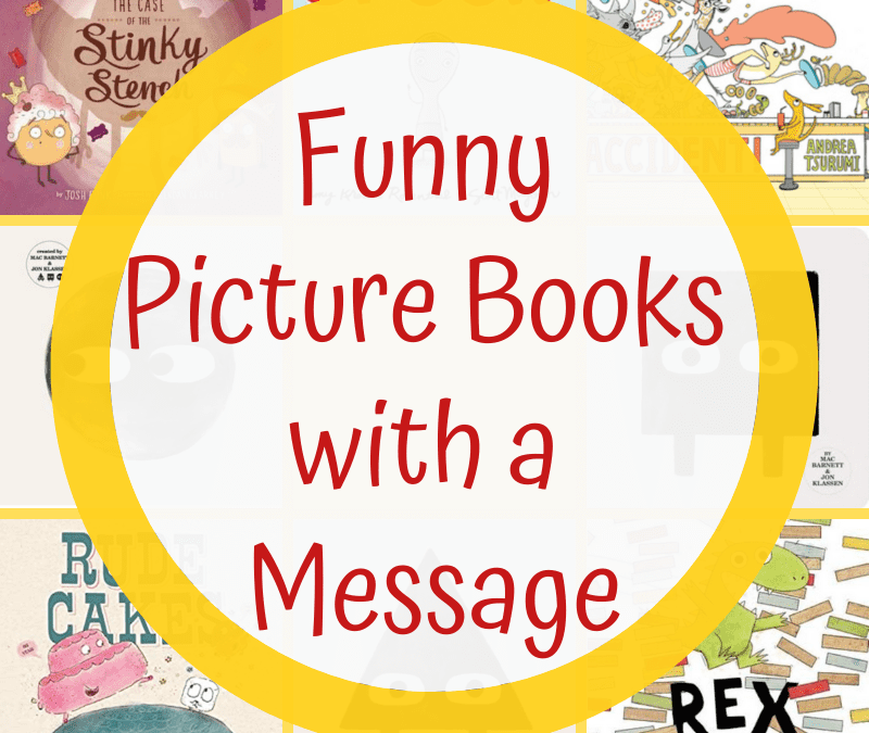 Funny Picture Books with a Message