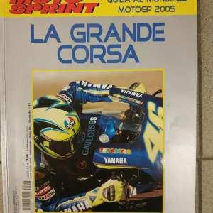 LA GRANDE CORSA ( guida al mondiale motogp 2005 )