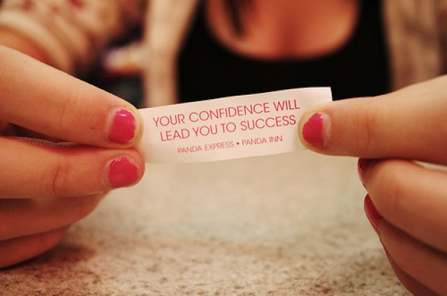 Confidence will lead you to success