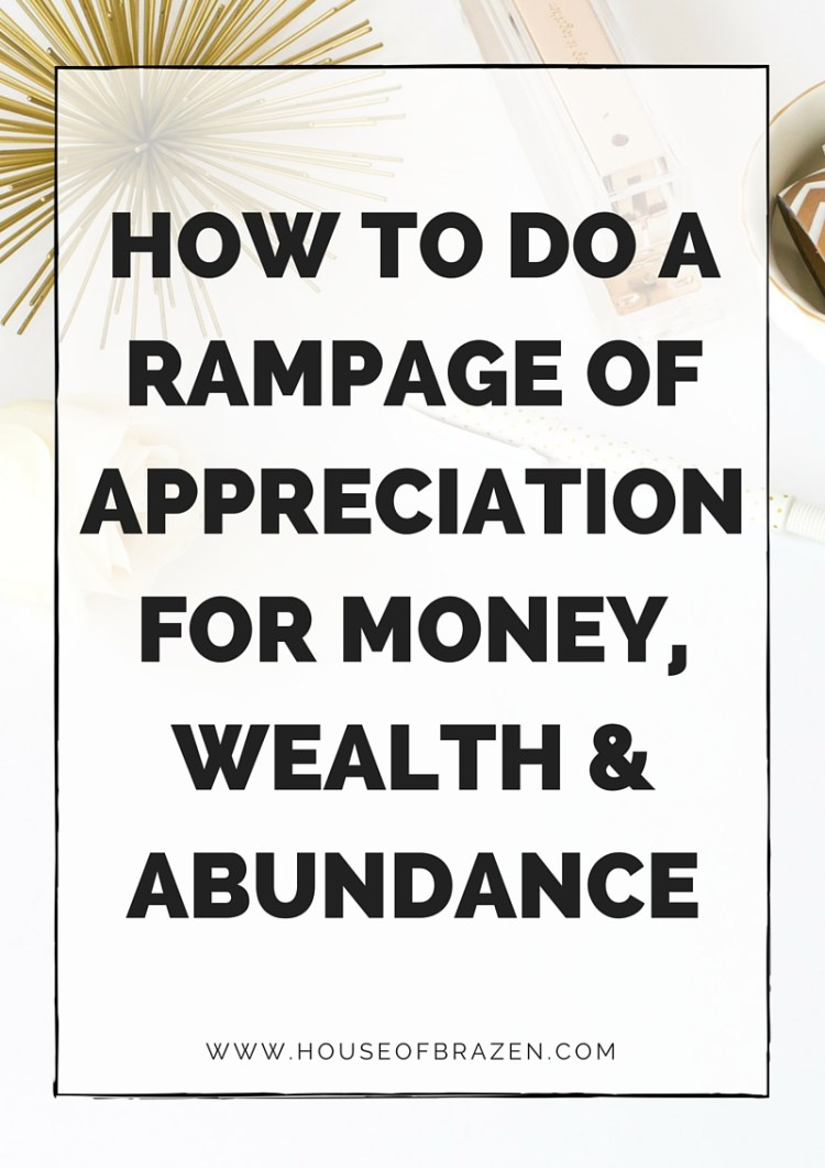 How to do a Rampage of Appreciation for Money