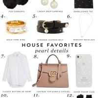 House Favorites: Pearl Details