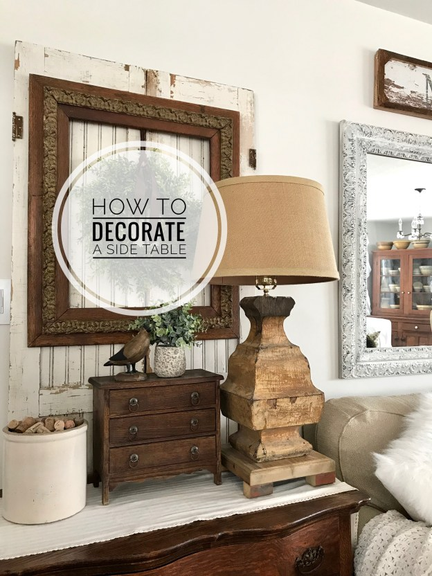How to Decorate a Side Table - House on Winchester
