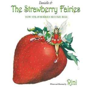Danielle & The Strawberry Fairies by Rini