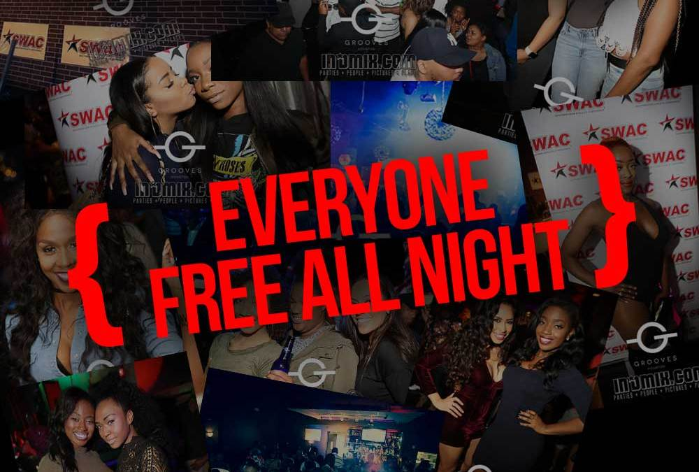 FREE FRIDAYS – EVERYONE FREE ALL NIGHT – MARCH 24TH