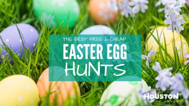 Best Free and Cheap Easter Egg Hunts in Houston