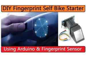 Self Bike Starter using Arduino & Fingerprint Sensor