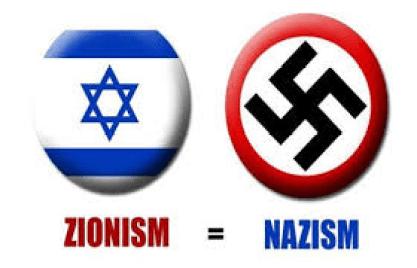 ZIONISM = NAZISM