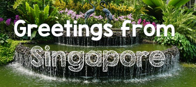 Greetings from Singapore – Digital Postcard Delivery