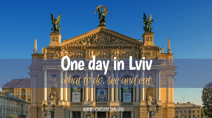 one day in lviv travel guide
