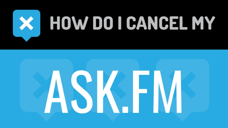 How do I cancel my ask.fm
