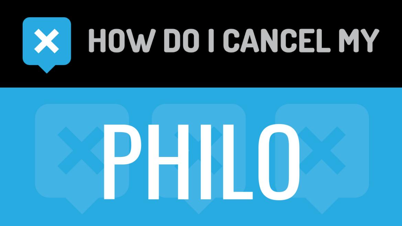 How do I cancel my Philo
