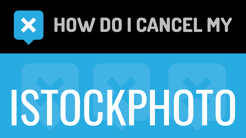 How do I cancel my iStockphoto