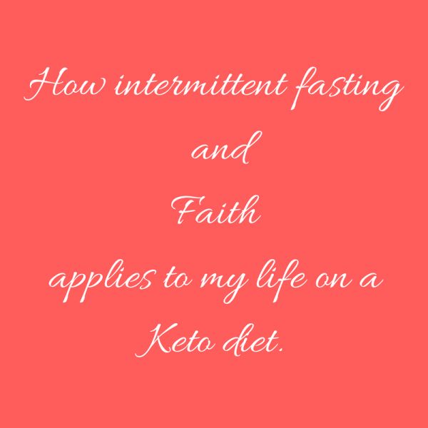 Intermittent Fasting and Faith (1)
