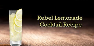 Rebel Lemonade Cocktail Recipe