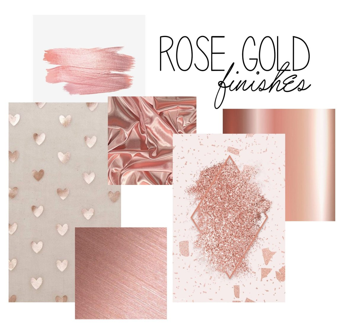 Rose Gold Finishes