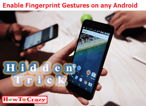 how-to-enable-fingerprint-gestures-any-android-phone- (1)