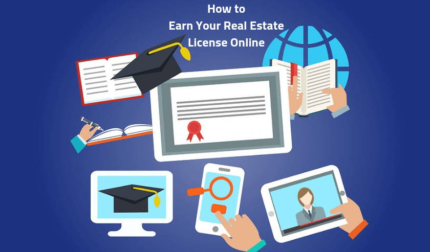 Earn Real Estate License Online