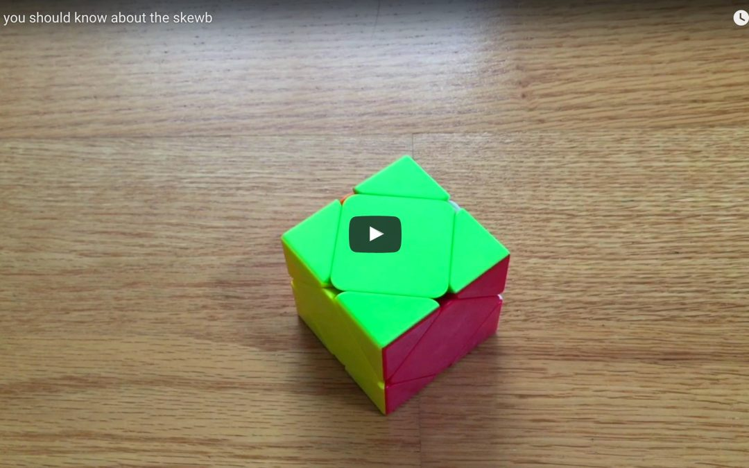Stuff You Should Know About the Skewb [VIDEO]