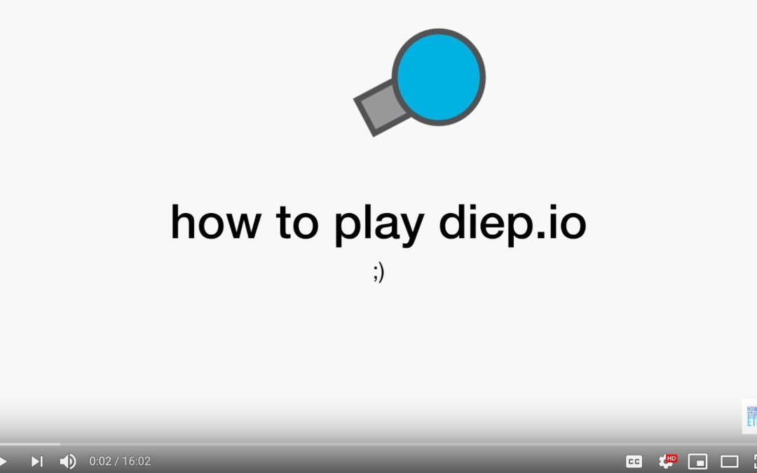 how to play diep.io [video]