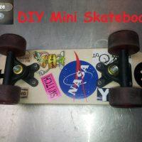 I Make a DIY Mini skateboard