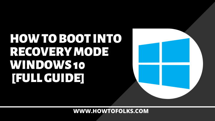 How To Boot Into Recovery Mode Windows 10