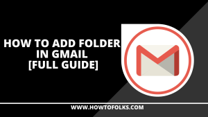 How To Add Folder In Gmail
