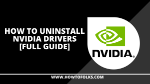 How To Uninstall Nvidia Drivers