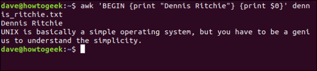 "The ""awk 'BEGIN {print ""Dennis Ritchie""} {print $0}' dennis_ritchie.txt"" command in a terminal window."
