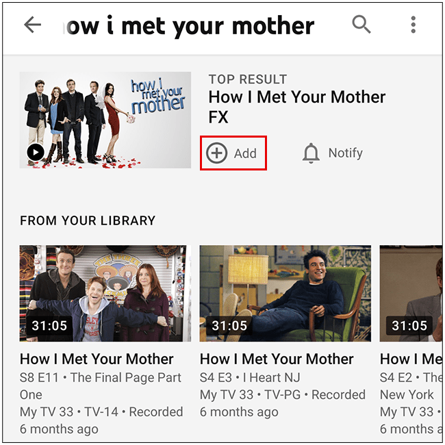 easily tap the plus icon to add the show to your library, or tap on the show for more information