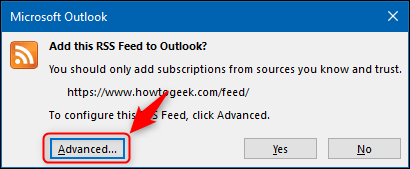 """The """"Advanced"""" button in the RSS confirmation window."""